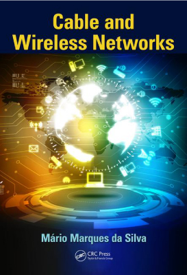 Cable and wireless networks book by Da Silva